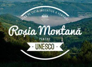 Rosia Montana pentru UNESCO